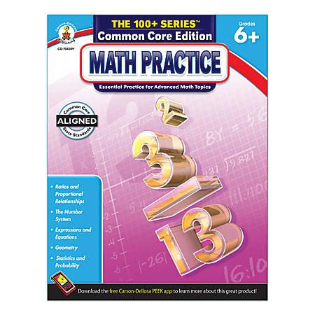 Carson-Dellosa The 100+ Series Math Practice, Grades 6+