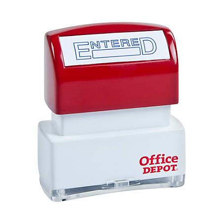 "Office Depot® Brand Pre-Inked Message Stamp, ""Entered"", Blue"