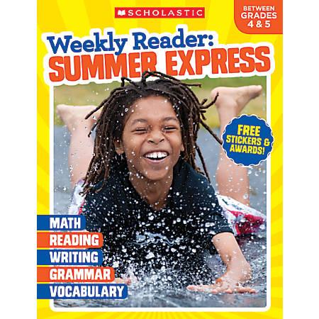 Scholastic Teacher Resources Weekly Reader: Summer Express, Between Grades 4 and 5