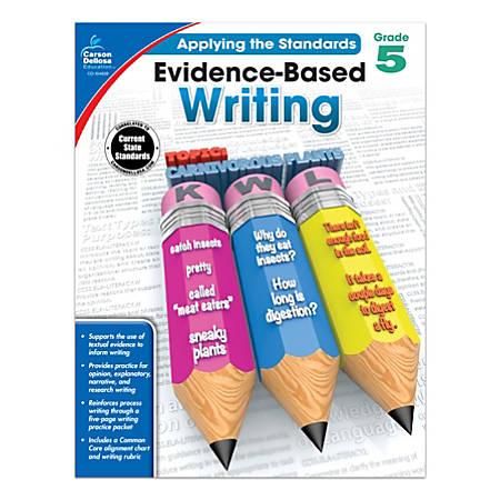 Carson-Dellosa™ Evidence-Based Writing Workbook, Grade 5
