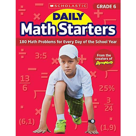 Scholastic Teacher Resource Daily Math Starters, Grade 6