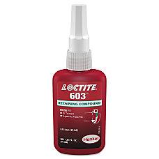 Loctite 603 Oil Tolerant Retaining Compound