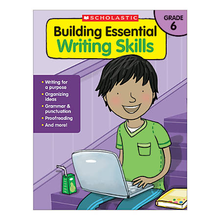 Scholastic Building Essential Writing Skills, Grade 6