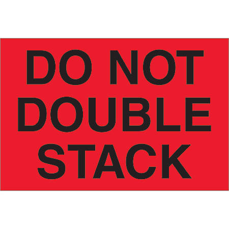 """Tape Logic® Preprinted Shipping Labels, DL1092, Do Not Double Stack, Rectangle, 2"""" x 3"""", Fluorescent Red, Roll Of 500"""