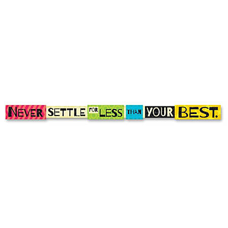Trend Never Settle For Less Than Your Best Banner - 10 ft Width - Multicolor