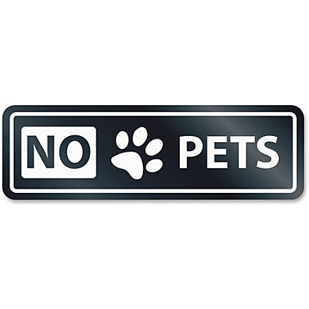HeadLine No Pets Window Sign - 1 Each - NO PETS Print/Message - Rectangular Shape - Self-adhesive, Removable - White, Clear