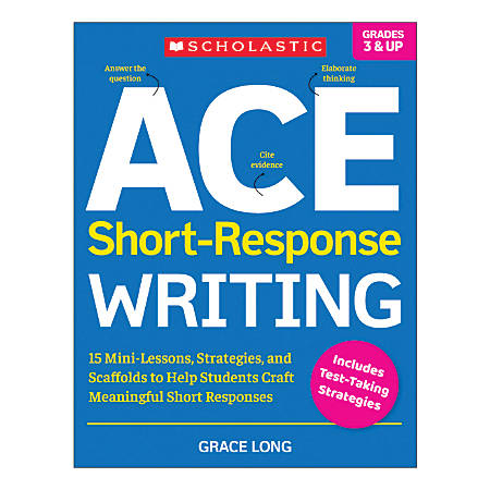 Scholastic ACE Short-Response Writing Activity Book, Grades 3-8