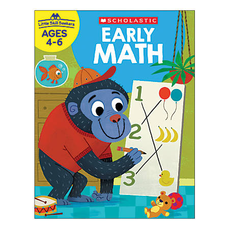 Scholastic Little Skill Seekers: Early Math, Pre-K to 1st Grade