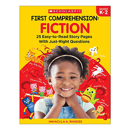 Scholastic First Comprehension: Fiction, Kindergarten To 2nd Grade
