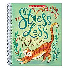 Scholastic The Stress Less Teacher Planner