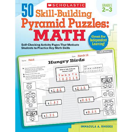 Scholastic 50 Skill-Building Pyramid Puzzles: Math For Grades 2–3