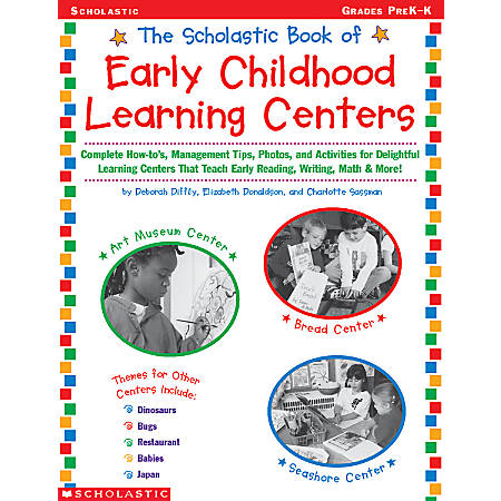 Scholastic The Scholastic Book Of Early Childhood Learning Centers