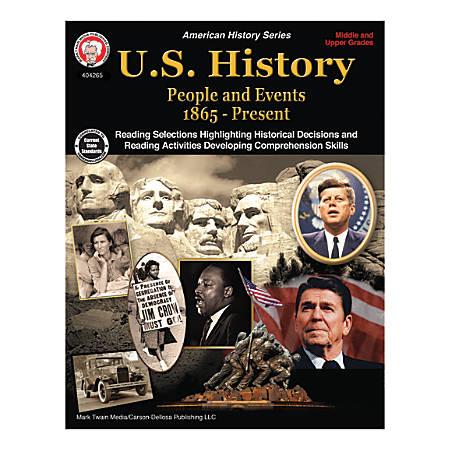 Mark Twain Media U.S. History: People And Events, 1865 - Present, Grades 6-12