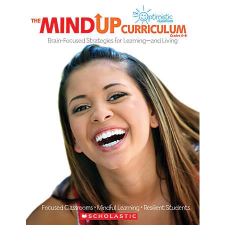Scholastic The MindUP Curriculum, Grades 6–8