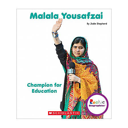 Scholastic Library Publishing Children's Press Rookie Biographies™, Malala Yousafzai