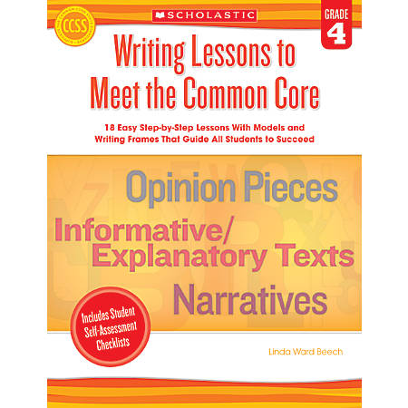 Scholastic Writing Lessons To Meet The Common Core For Grade 4