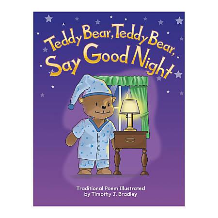 Teacher Created Materials Big Book, Teddy Bear Teddy Bear Say Goodnight, Pre-K - Grade 1