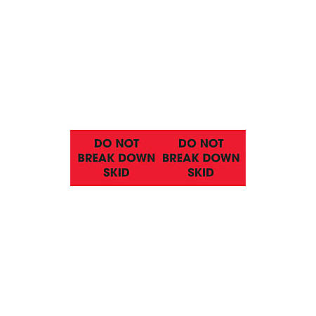"""Tape Logic® Preprinted Pallet Protection Labels , DL3091, 10"""" x 3"""", Corner™Style, """"Do Not Break Down Skid,"""" Fluorescent Red, Roll Of 500"""