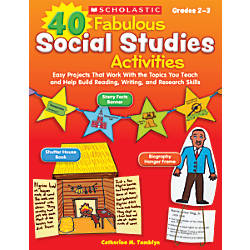 Scholastic 40 Fabulous Social Studies Activities