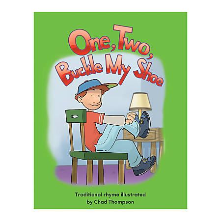 Teacher Created Materials Big Book, One Two Buckle My Shoe, Pre-K - Grade 1
