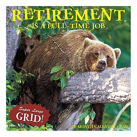 """Willow Creek Press Humor & Comics Monthly Wall Calendar, 12"""" x 12"""", Retirement Is A Full-Time Job, January To December 2020"""